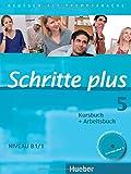 Schritte plus 5: Deutsch als Fremdsprache / Kursbuch + Arbeitsbuch mit Audio-CD zum Arbeitsbuch und interaktiven Übungen (SCHRPLUS)