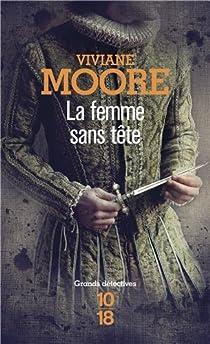 La femme sans tête par Moore