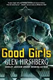 Image of Good Girls (Motherless Children Trilogy)