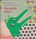 capa de Jacaré, Não!