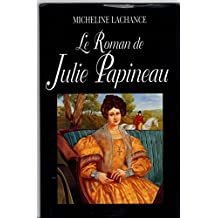 Le Roman de Julie Papineau