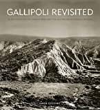 Gallipoli Revisited, Janda Gooding and Australian War Memorial Staff, 1740667654