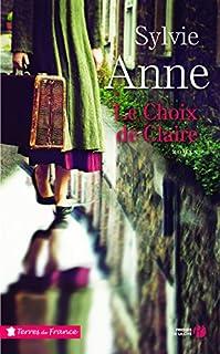 Le choix de Claire, Anne, Sylvie