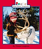 Living in the Tundra, Donna Loughran, 0516273310
