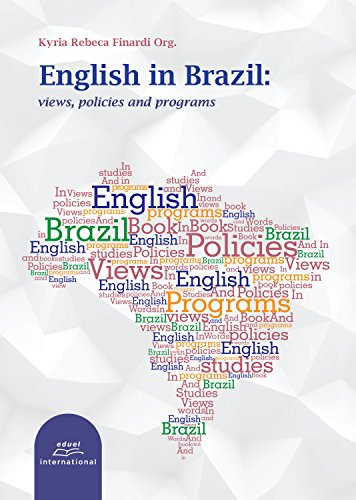 English in Brazil: Views, policies and programs (English Edition