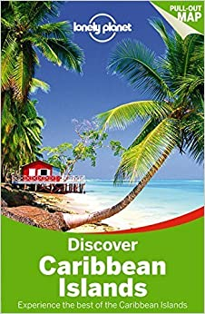 Lonely Planet Discover Caribbean Islands (Travel Guide) December 1, 2014