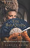 The Bad Queen: Rules and Instructions for Marie-Antoinette (Young Royals)