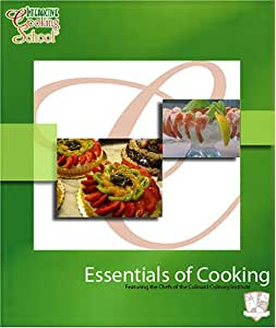 Interactive Cooking School Essentials of Cooking