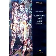 Kokoschka and Alma Mahler: Testimony to a Passionate Relationship