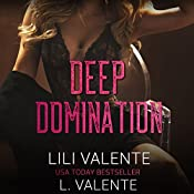 Deep Domination: Bought by the Billionaire, Book 2 | Lili Valente