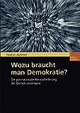 img - for Wozu braucht man Demokratie?: Die postnationale Herausforderung der Demokratietheorie (German Edition) book / textbook / text book