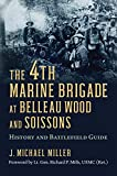 The 4th Marine Brigade at Belleau Wood and
