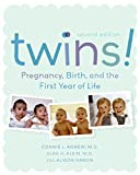 img - for Twins! Pregnancy, Birth and the First Year of Life, Second Edition book / textbook / text book