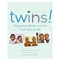 Twins! Pregnancy, Birth and the First Year of Life, Second Edition