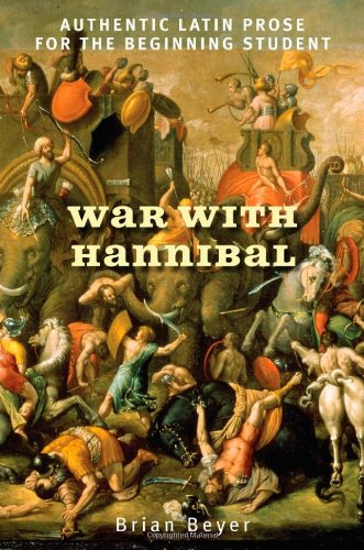 War with Hannibal: Authentic Latin Prose for the Beginning Student
