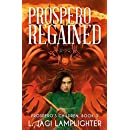 Prospero Regained (Prospero's Children Book 3)