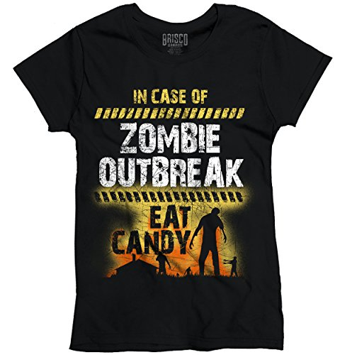 in Case Zombie Outbreak Eat Candy Halloween Ladies T Shirt Black