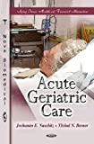 Acute Geriatric Care, , 1613247273