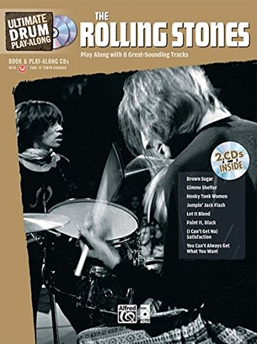 Ultimate Drum Play-Along Rolling Stones: Play Along with 8 Great-Sounding Tracks (Authentic Drum), Book & CD (Ultimate Play-Along)