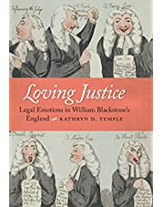 Loving Justice: Legal Emotions in William Blackstone's England