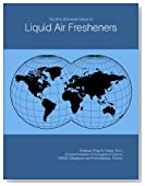 The 2018-2023 World Outlook for Liquid Air Fresheners