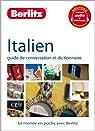Italien : Guide de conversation et dictionnaire par Berlitz