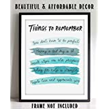 """""""Things To Remember To Make Life Better""""- Sign Wall Art- 8 x 10"""" Print Wall Decor-Ready to Frame. Watercolor Replica Print for Home-Office Decor. Great Reminders that""""It's OK""""."""