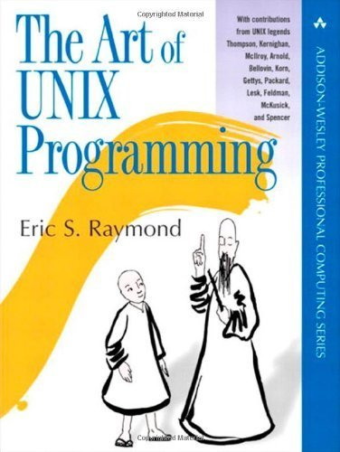 The Art of UNIX Programming 1st Edition by Raymond, Eric S. published by Addison-Wesley Professional Paperback by Addison-Wesley Professional