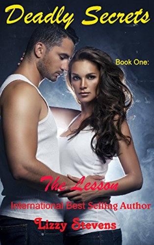 Deadly Secrets: The Lesson by [Stevens, Lizzy]