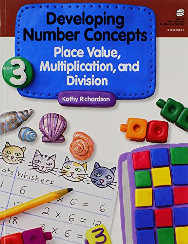 - Developing Number Concepts, Book 3: Place Value, Multiplication, and Division