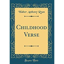 Childhood Verse (Classic Reprint)