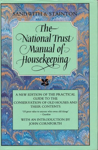 The National Trust Manual of Housekeeping: Revised Edition