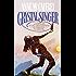 Crystal Singer (Crystal Singer Trilogy Book 1)