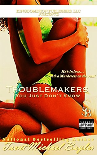 Search : Troublemakers: Sticky Situations (Troublemakers Trilogy Book 1)