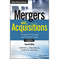 Mergers and Acquisitions: A Step-by-Step Legal and Practical Guide (Wiley Finance) (English Edition)