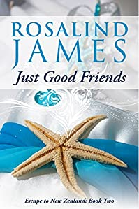 Just Good Friends by Rosalind James ebook deal