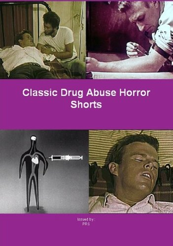 classic-drug-abuse-horror-shorts-a-collection-of-classic-educational-shorts