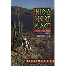 Into a Desert Place: A 3000 Mile Walk around the Coast of Baja California
