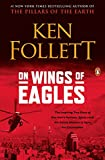 On Wings of Eagles: The Inspiring True Story of One Man's Patriotic Spirit--and His Heroic Mission to Save His Countrymen: more info
