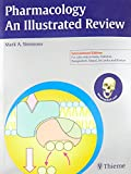 Pharmacology - An Illustrated Review (Thieme Illustrated Reviews)