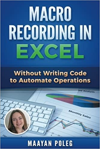 Macro Recording in Excel Without Writing Code to Automate