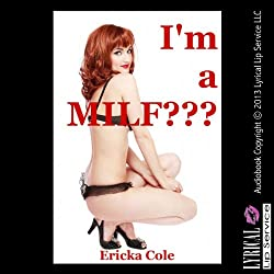 I'm a MILF?