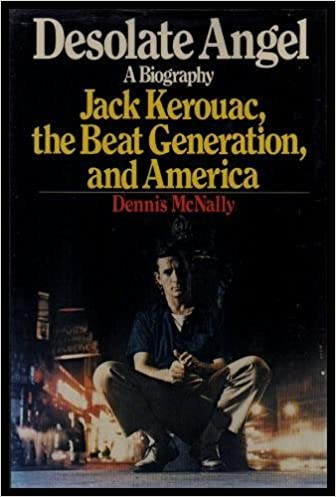 ?PDF? Desolate Angel: Jack Kerouac, The Beat Generation, And America. member venis waits offer Cancer motor