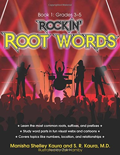 Rockin' Root Words: Book 1, Grades 3-5