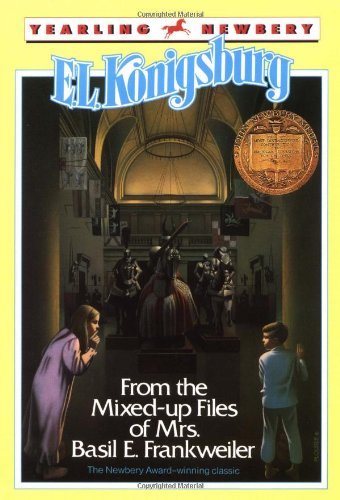 From the Mixed-Up Files of Mrs. Basil E. Frankweiler (Yearling Newbery)