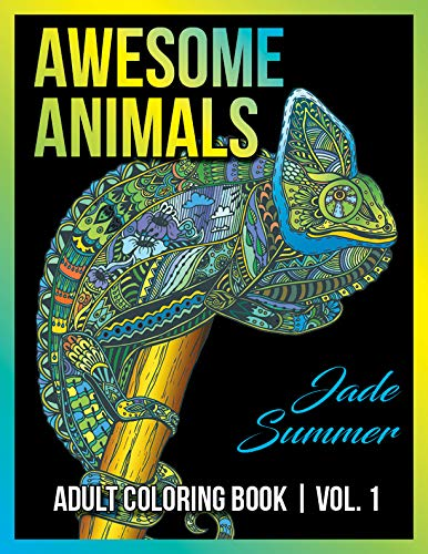 Adult Coloring Books: Awesome Animal Designs and Stress Relieving Mandala Patterns for Adult Relaxation, Meditation, and Happiness (Awesome Animals) (Volume 1) PDF