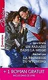 Un paradis dans la neige - La promesse du Wyoming - Le souffle du scandale par Lee