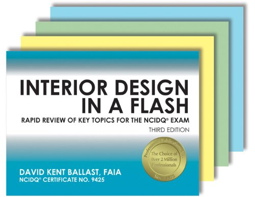Interior Design in a Flash: Rapid Review of Key Topics for the NCIDQ® Exam, 3rd Ed