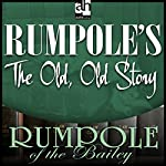 Rumpole's The Old, Old Story | John Mortimer