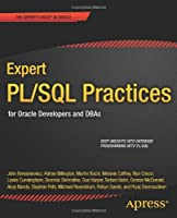 Expert PL/SQL Practices: for Oracle Developers and DBAs Front Cover